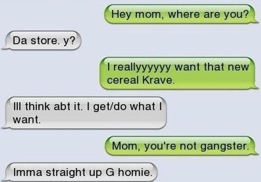 SMS, Gangster mom