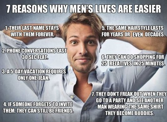 Why men's lives are easier