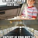 Children must always wear a seat belt