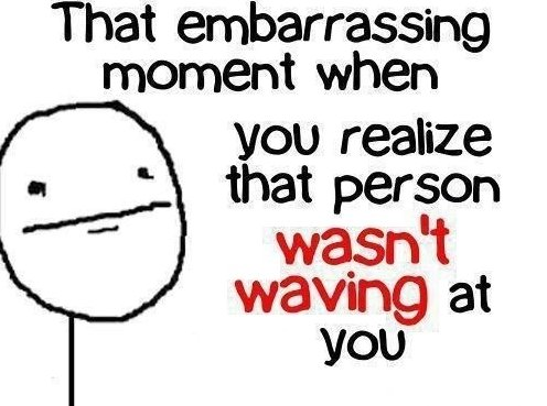 Embarrassing Moment