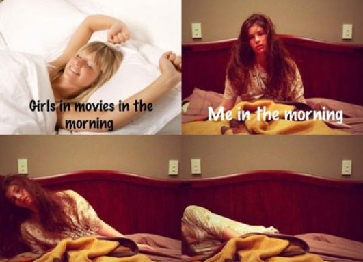 Every morning when I wake up