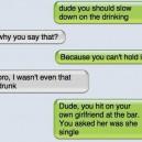 I wasn't that drunk…
