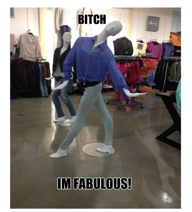 I'm fabulous!