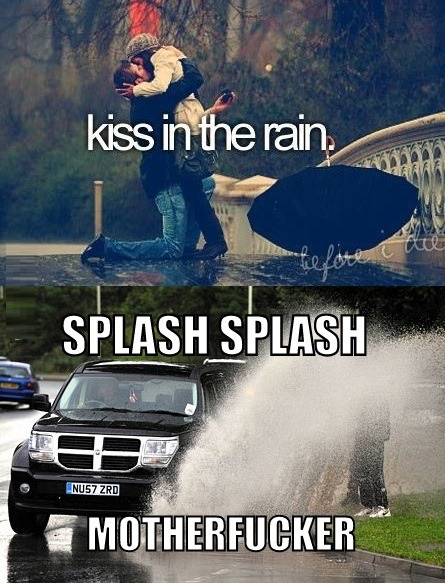 Kiss in the rain.