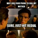 May I use your phone to call my mother