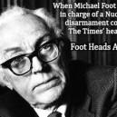 Random Facts, Michael Foot
