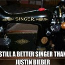 Better singer than Justin Bieber