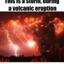 Storm during volcanic eruption