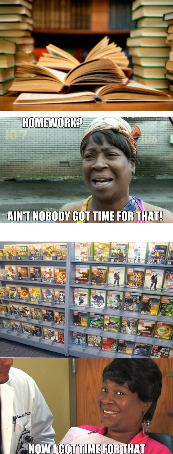 A'int Nobody Got Time For That