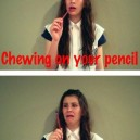 Chewing on your pencil