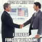 Every Time I Meet A New Person