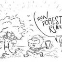 Run Forest Run!