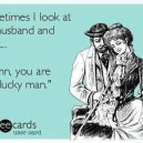 Some Ecards, My Husband