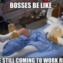 Bosses Be Like