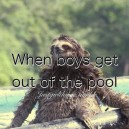 When Boys Get Out Of The Pool