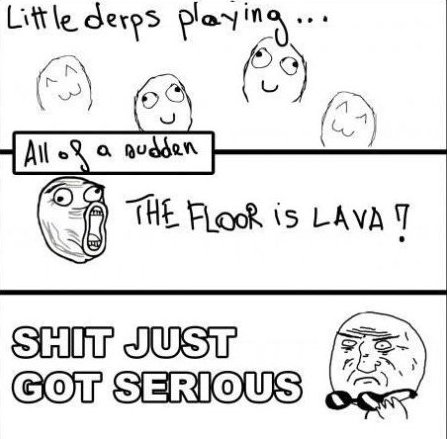 Floor Is Lava!