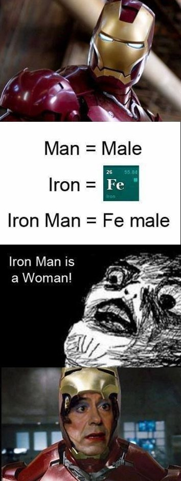 Ironman is a female