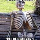 The Longest Wait