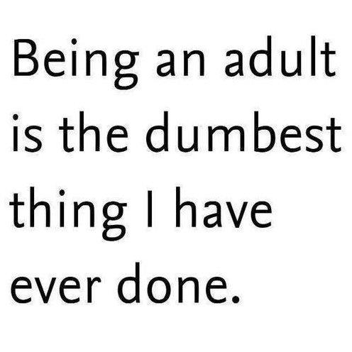 Being adult