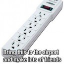 Bring this to the airport