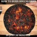 Burning Calories Is Easy