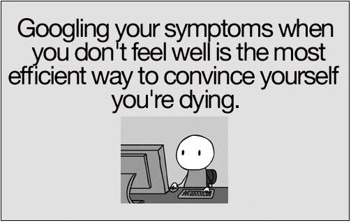Don't Google Your Symptoms…