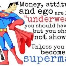 Money, attitude and ego