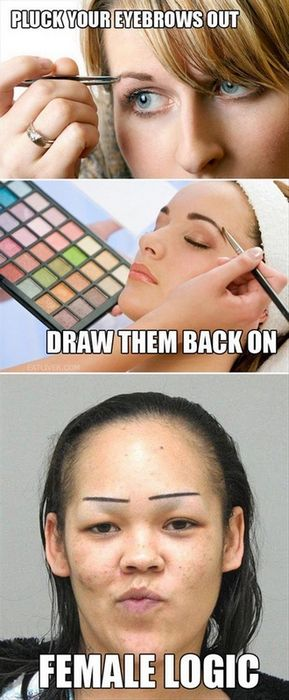 Pluck your eyebrows out…