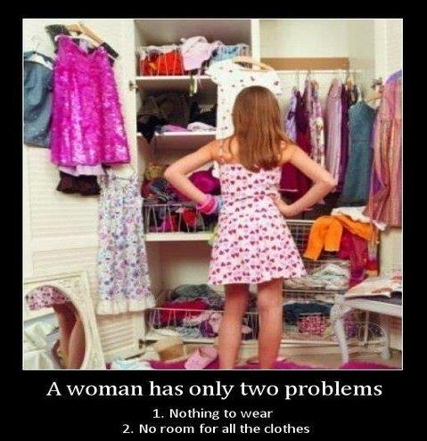 A woman has only two problems
