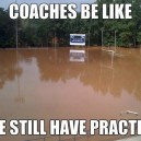 Coaches be like…