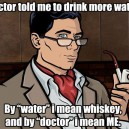 Doctor Told Me…