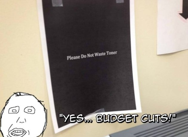 Please Do Not Waste Toner!