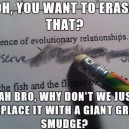 Scumbag Every Eraser Ever