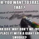 Scumbag Every Eraser Ever