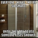 Use another shower