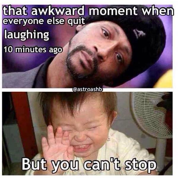 What awkward moment