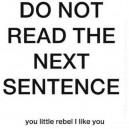 You Rebel!