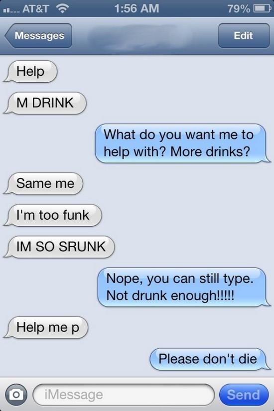 The Drunken Plea for Help