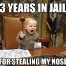 Three Years in Jail!