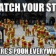 Whatch your step