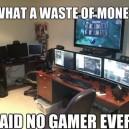 A Gamers Dream