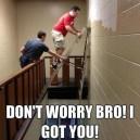 Dont worry bro