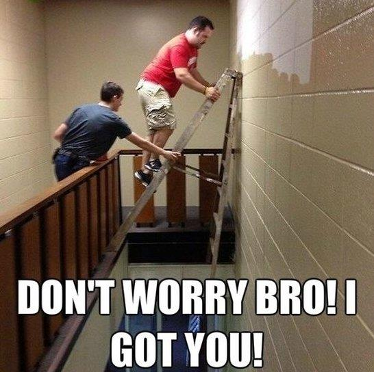 Dont worry bro