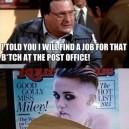 Miley Cyrus got a job