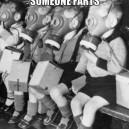 When someone farts