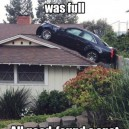 Your driveway was full