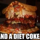 And a diet coke…