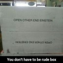 You don't have to be rude box