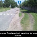 No speed bumps!