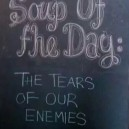 Eat the tears of your enemies